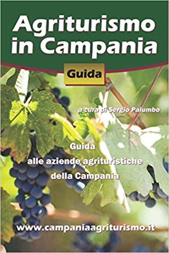 Agriturismo in Campania. Guida alle aziende agrituristiche della Campania